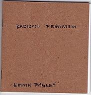 A picture of the Radicool Feminism zine. The cover is small and square, and made of brown cardstock. RADICOOL FEMINISM and EMMA BAGLEY are written on the cover in black pen.