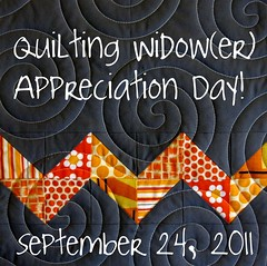 Quilting Widow(er) Appreciation Day!