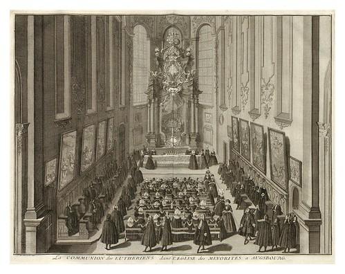 009-Comunion de los luteranos en la iglesia de los Minoristas de Ausburgo-Ceremonias et coutumes religieuses de tous les peuples du monde 1741- Bernard Picart-© Universitätsb