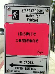 INSPIRE SOMEONE (Cathode Ray Gun) Tags: pink streetart losangeles sticker casio inspire inspiresomeone
