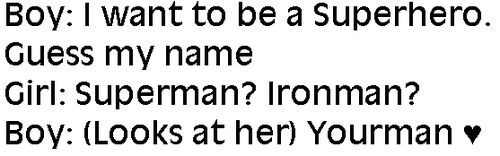 I Want To Be A Superhero Guess My Name