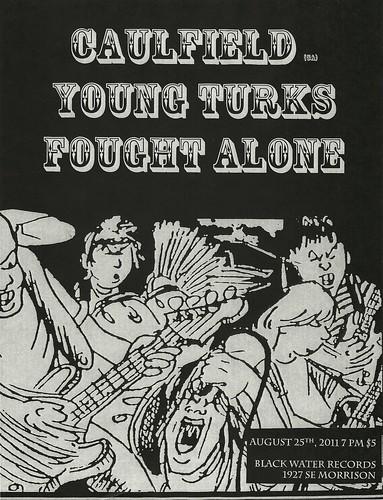 8/25/2011 Caulfied/YoungTurks/FoughtAlone