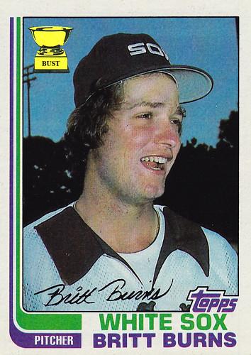 Baseball Card Bust Britt Burns 1982 Topps