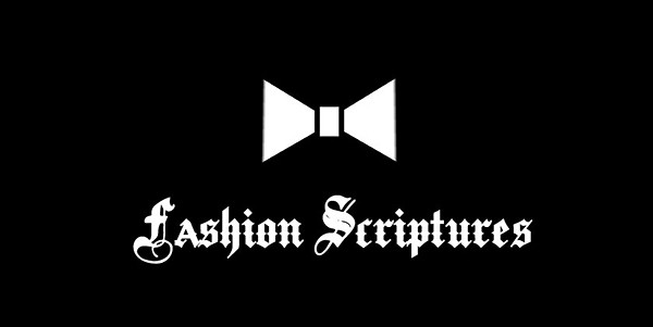 Fashion Scriptures - 潮流版