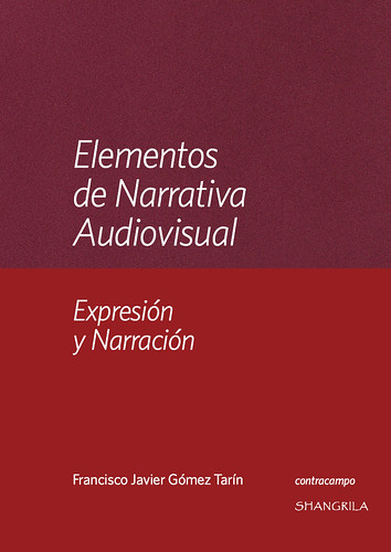Elementos de Narrativa Audiovisual. Expresión y Narración