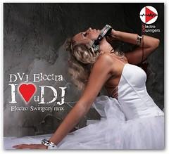 DVJ Electra - I Love U DJ