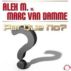 Alex M. vs. Marc van Damme – Por Que No
