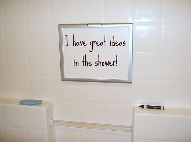 great ideas in he shower whiteboard