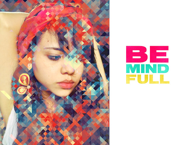 Be mind Full