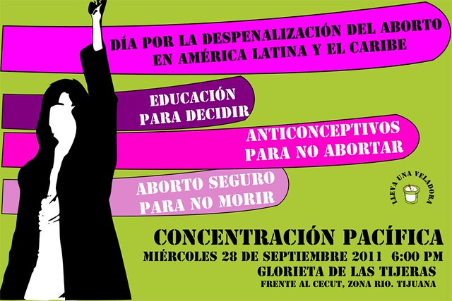 Tijuana: Día por la Despenalización el Aborto en América Latina y El Caribe.