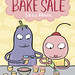 Bake Sale by Sara Varon