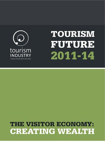 New Zealand's Tourism Future 2011-2014