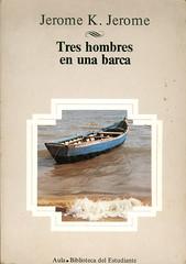 Jerome K. Jerome, Tres hombres en una barca