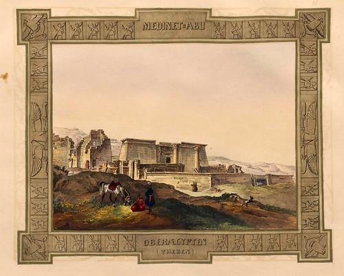002-Medinet-Habu en el Alto Egipto-Malerische Ansichten aus dem Orient-1839-1840- Heinrich von Mayr-© Bayerische Staatsbibliothek