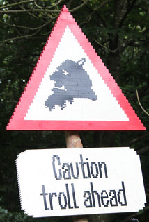 From http://www.flickr.com/photos/27777817@N00/6171514511/: Caution Troll Ahead