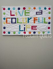 Live A Colorful Life - Mini (front)