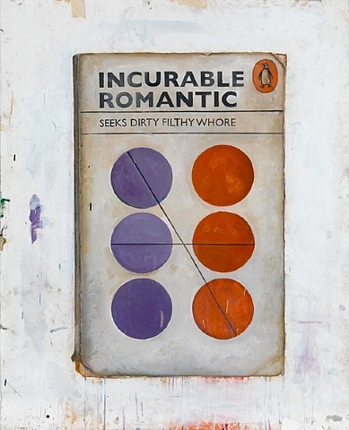 Harland Miller, Incurable Romantic Seeks Dirty Filthy Whore, 2011, Inkjet print