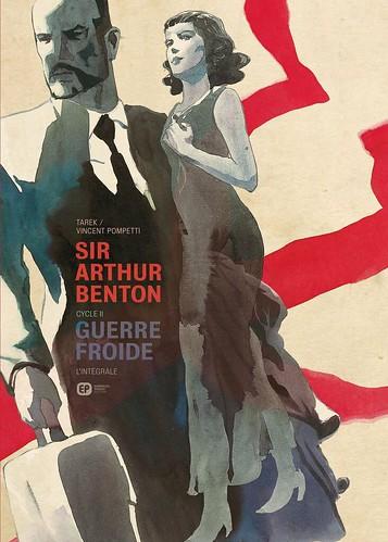 Sir Arthur Benton intégrale II (avec Pompetti) by Tarek-comics
