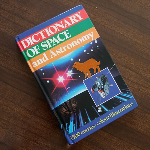 dictionary of space and astronomy