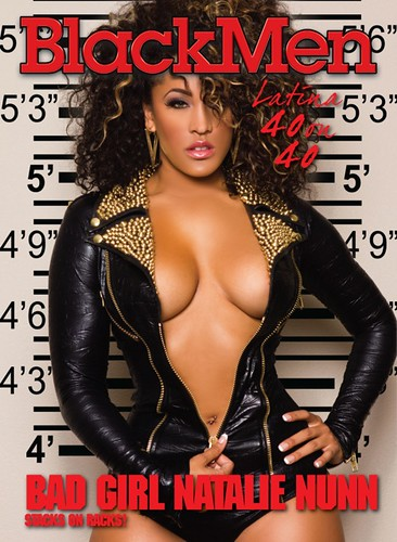 Natalie Nunn Bad Girl Club Black men latina 40 on 40 magazine cover