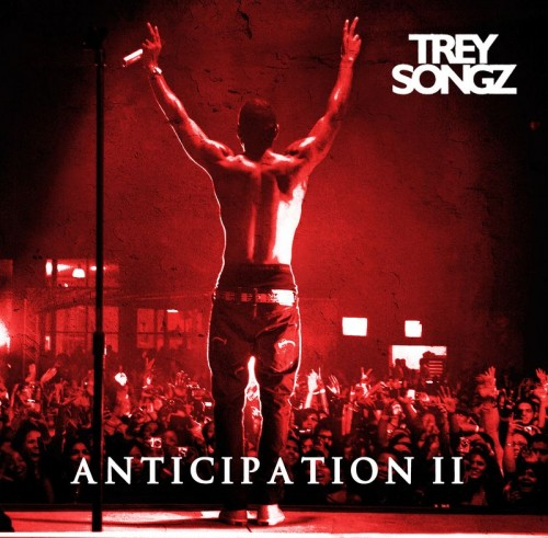 Trey Songz – Anticipation 2 Mixtape Cover
