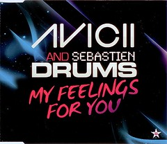 Avicii And Sebastien Drums – My Feelings For You
