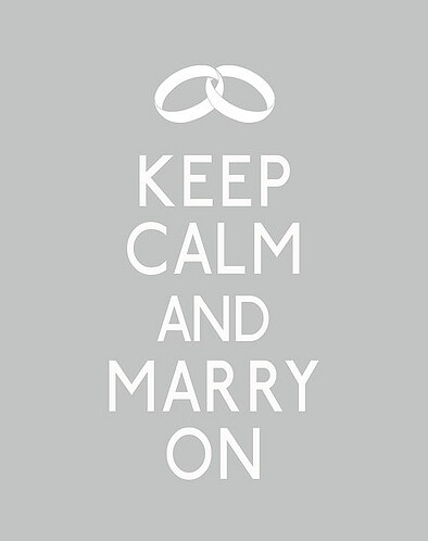 Keep calm Marry