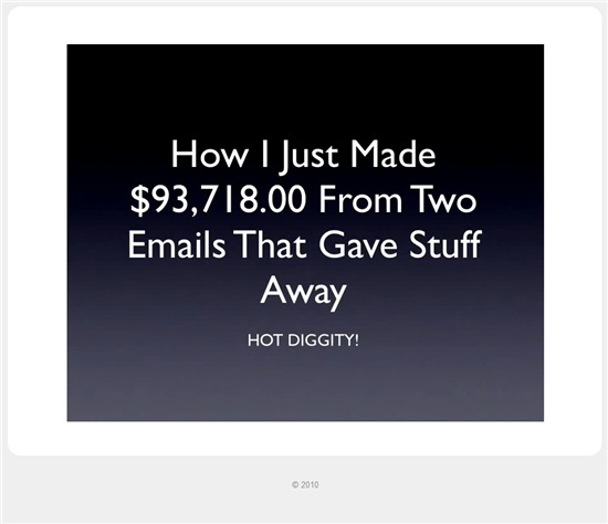 NEW Case Study: How I Made $93,718.00 From Two Emails