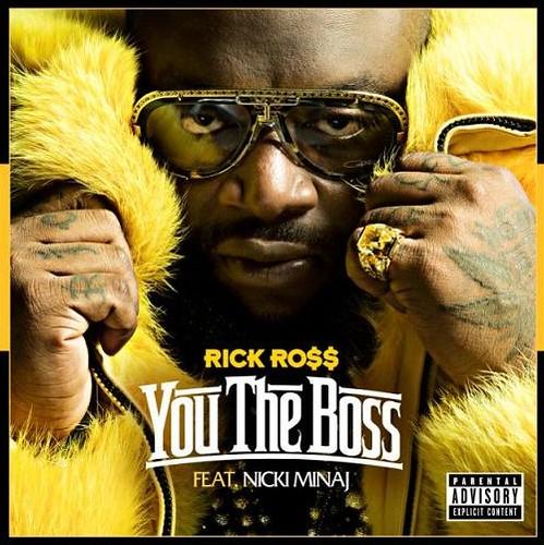 Rick Ross Ft Nicki Minaj – You The Boss