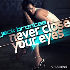 Jack Brontes – Never Close Your Eyes