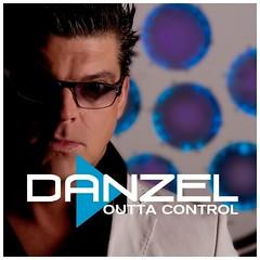 Danzel – Outta Control