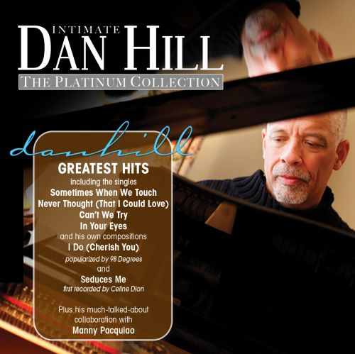 Dan Hill Platinum Collection