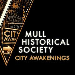 Mull Historical Society - City Awakenings_Cover