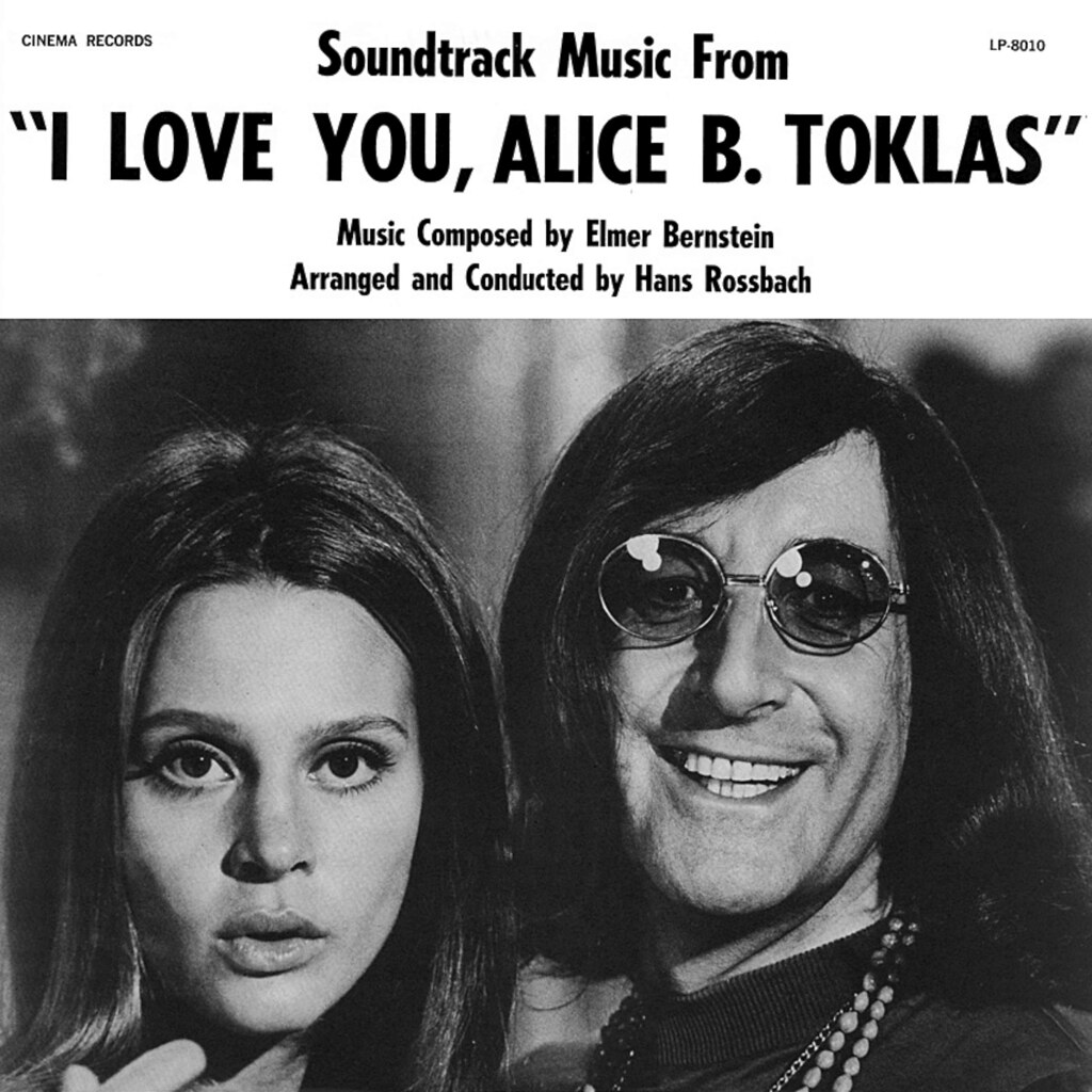 Elmer Bernstein - I Love You, Alice B. Toklas