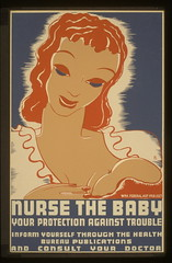 1938WPA.3f05325v -- Nurse the Baby: Your Protection Against Trouble (Children's Bureau Centennial) Tags: baby newyork poster 1930s infant 1938 mother doctor nurse wpa libraryofcongress breastfeeding nursing workprojectsadministration healthbureau
