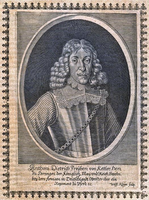 Anthoni Dietrich Freyherz von Kettler