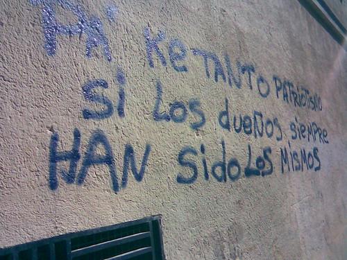 """Graffiti: """"Pa' ke tanto patriotismo si los dueños siempre han sido los mismos"""""""