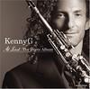 KENNY G - Từ Âm Nhạc Đến Trái Tim, Ông Vua Của Kèn Soprano Saxophone