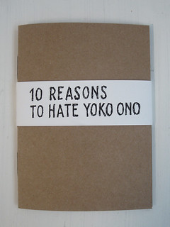 Booklet - 10 reasons to hate Yoko Ono