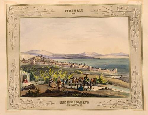 020-Vista del pueblo y lago de Tiberiades-Palestina-Malerische Ansichten aus dem Orient-1839-1840- Heinrich von Mayr-© Bayerische Staatsbibliothek