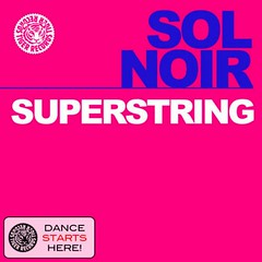 Sol Noir – Superstring