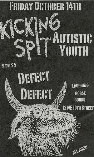 10/14/11 KickingSpit/AutisticYouth/DefectDefect