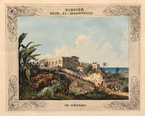 024-Monasterio Deir-el-Mauhaelles  en el Libano-Malerische Ansichten aus dem Orient-1839-1840- Heinrich von Mayr-© Bayerische Staatsbibliothek