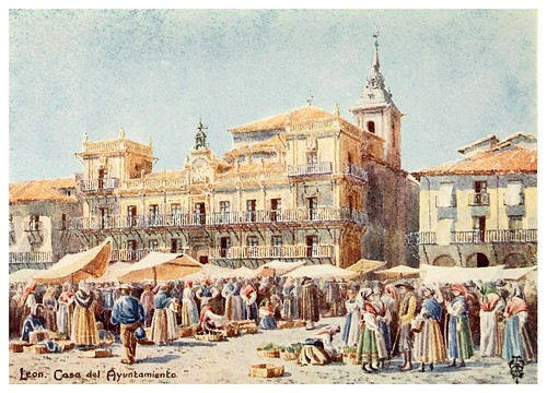 19-Leon plaza del mercado y Ayuntamiento-Northern Spain painted and described-1906- Edgar Thomas Ainger
