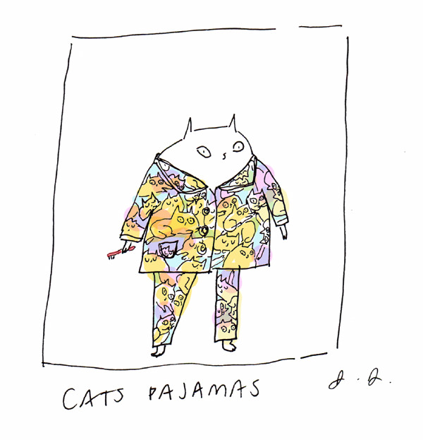 you're the cats pajamas