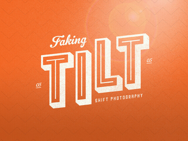 HOW TO DO 5: Faking Tilt Shift