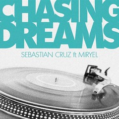 Sebastian Cruz - Chasing Dreams