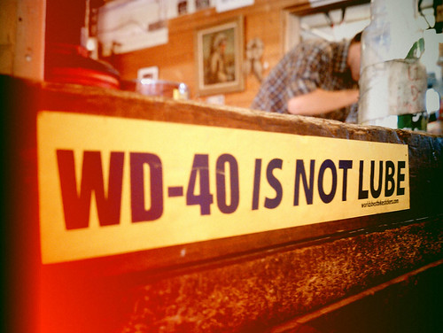 WD-40 is NOT lube.