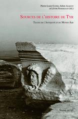 Sources de l'histoire de Tyr : couverture du livre (P.-L. Gatier, J. Aliquot et L. Nordiguian, éds)