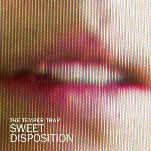 The Temper Traps - Sweet Disposition (Axwell & Dirty South Remix) www.BeatsHouse.com.jpg